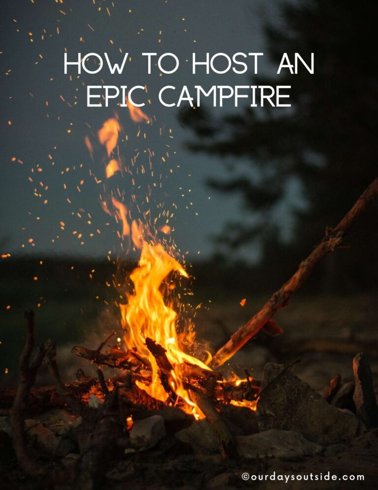 How to have an Epic Campfire