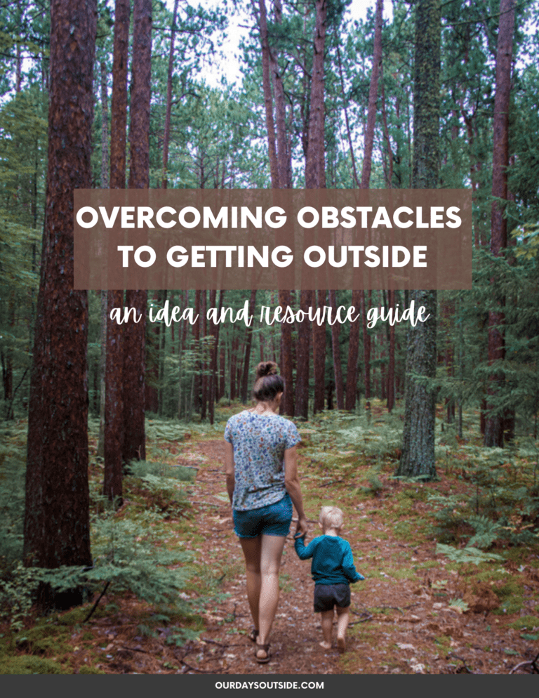 Overcoming Obstacles To Getting Outside